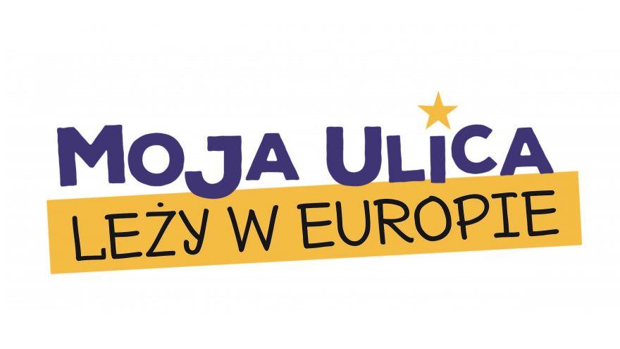 Plakat Moja ulica leży w Europie